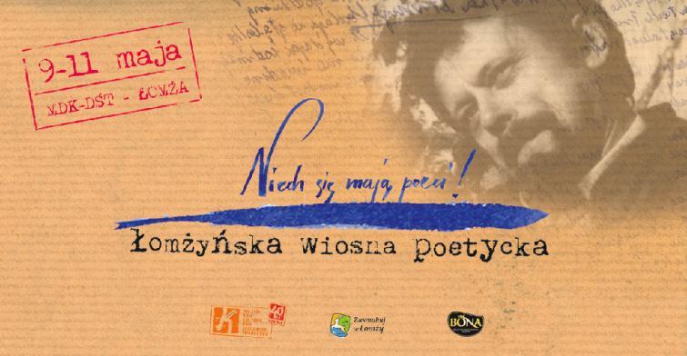 Łomżyńska Wiosna Poetycka - Niech się mają Poeci !