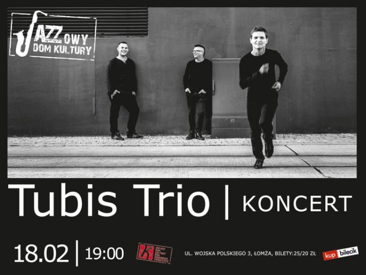 TUBIS TRIO - koncert z cyklu Jazzowy Dom Kultury