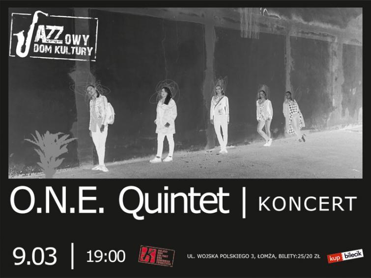 O.N.E. Quintet - koncert z cyklu Jazzowy Dom Kultury