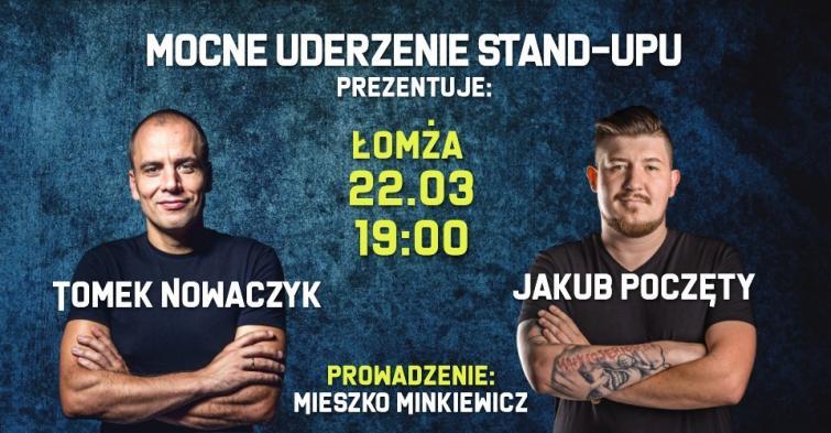 Mocne uderzenie stand-upu. Tomek Nowaczyk i Jakub Poczęty