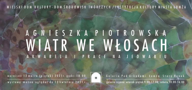 Wiatr we włosach. Agnieszka Piotrowska