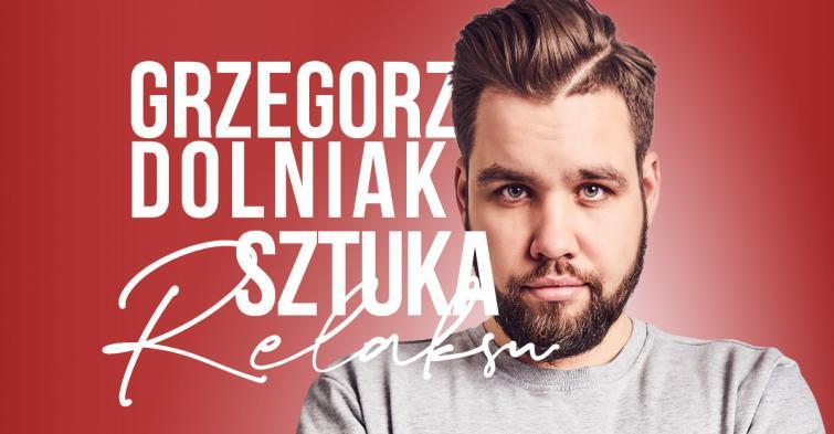 Grzegorz Dolniak - Sztuka relaksu