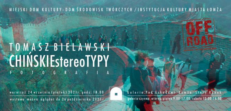 CHIŃSKIE stereoTYPY. Tomasz Bielawski